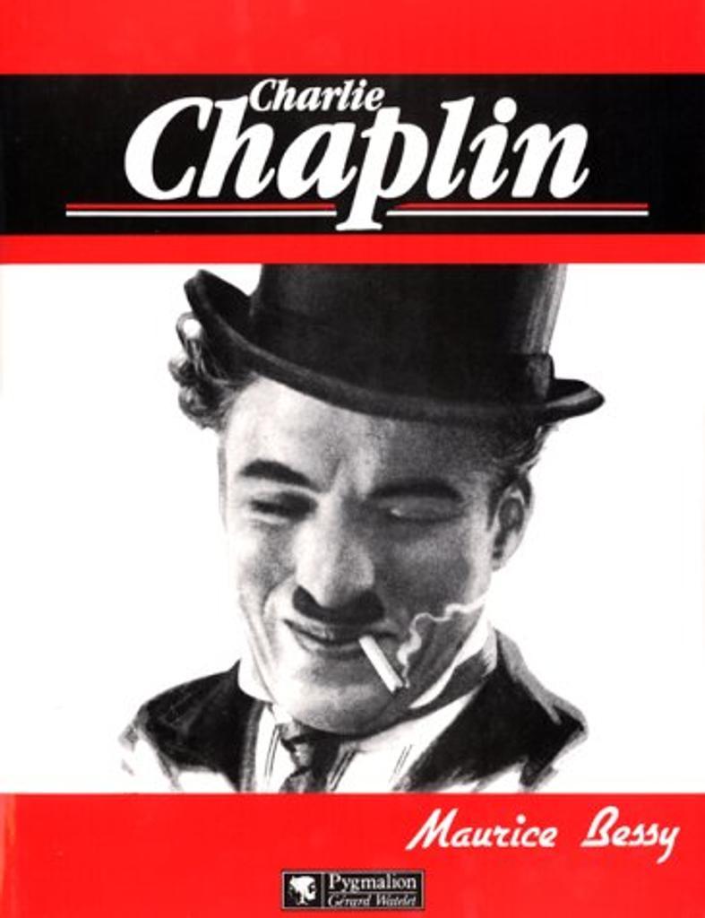 Charlie Chaplin / Maurice Bessy | Bessy, Maurice. 070 Auteur