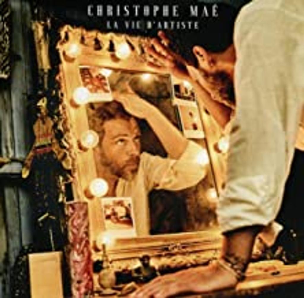 La vie d'artiste. / Christophe Maé |