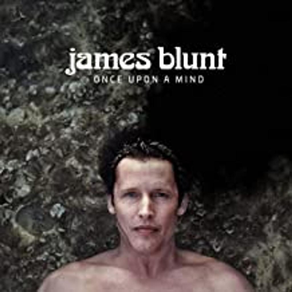 Once upon a mind / James Blunt |