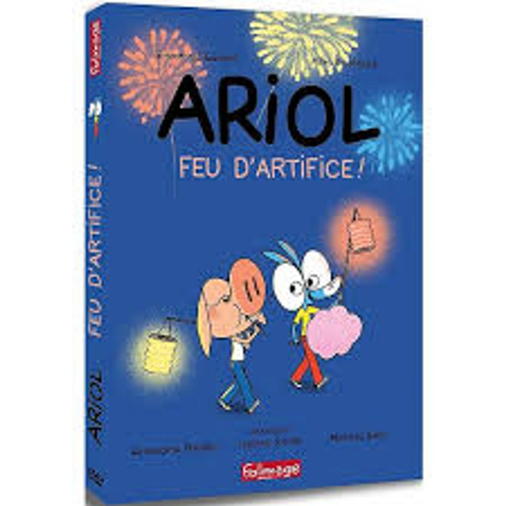 Ariol : feu d'artifice ! / Amandine Fredon; Hélène Friren; Mathias Varin |