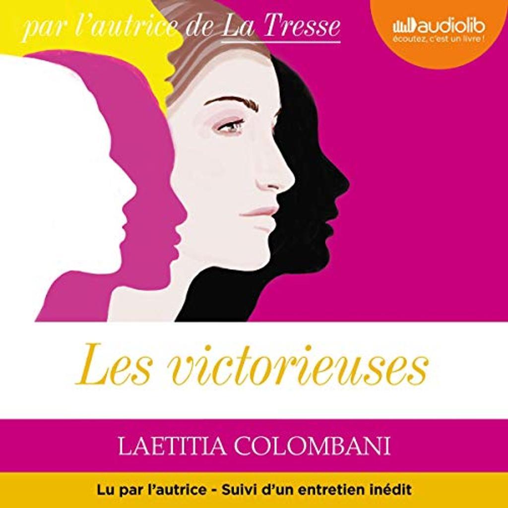 Les Victorieuses. / Laetitia Colombani  