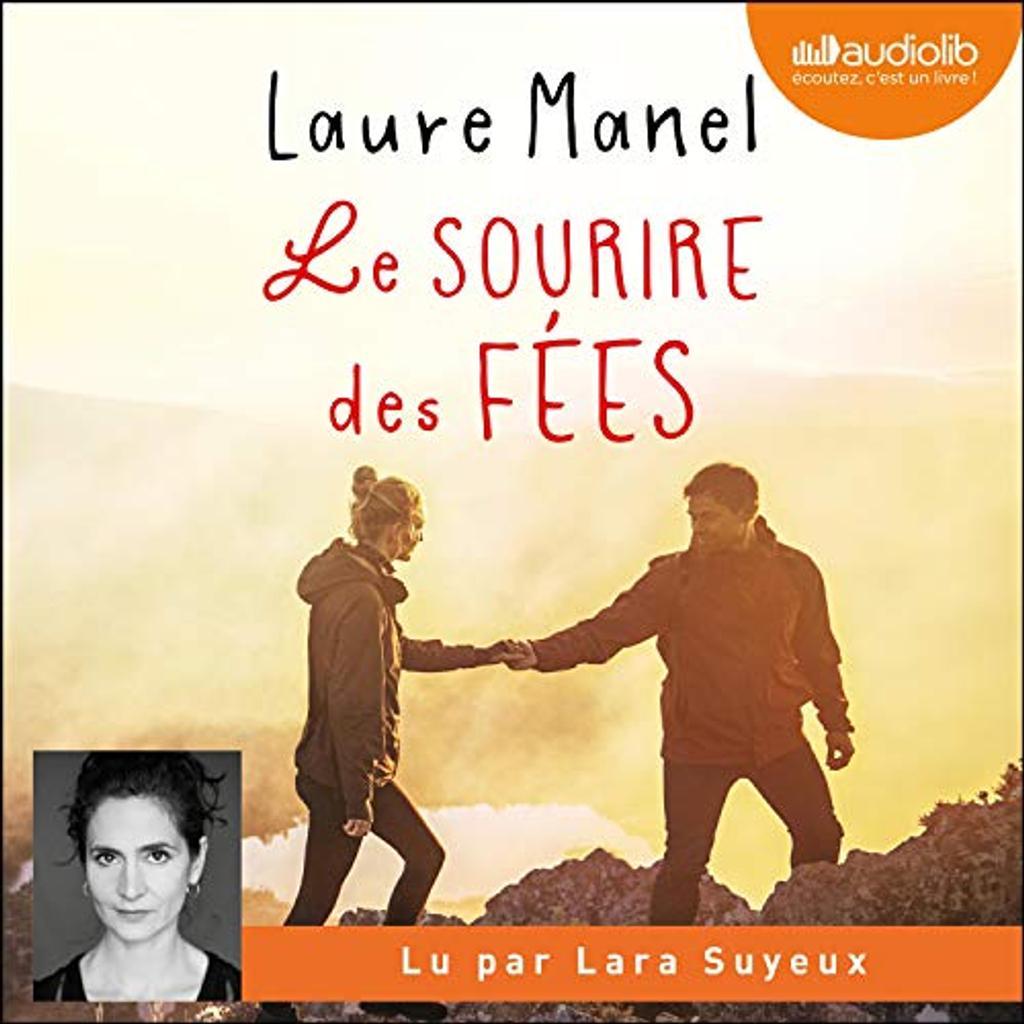 Le sourire des fées. / Laure Manel |