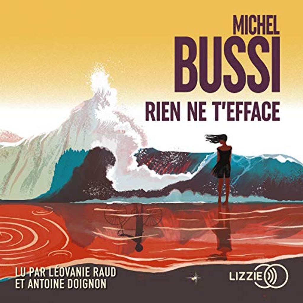 Rien ne t'efface. / Michel Bussi |