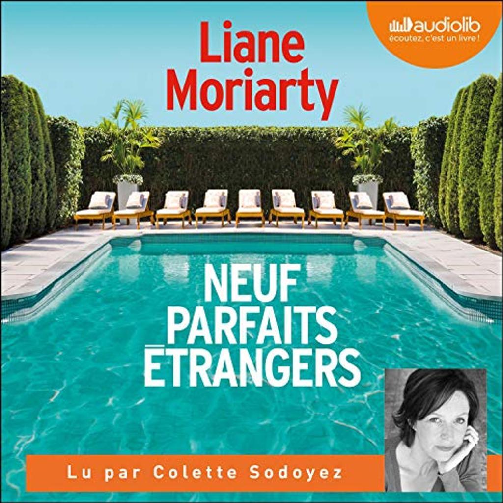Neuf parfaits étrangers. / Liane Moriarty |