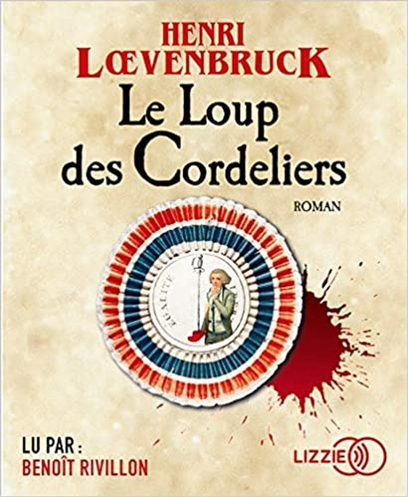 Le loup des Cordeliers. / Henri Loevenbruck |