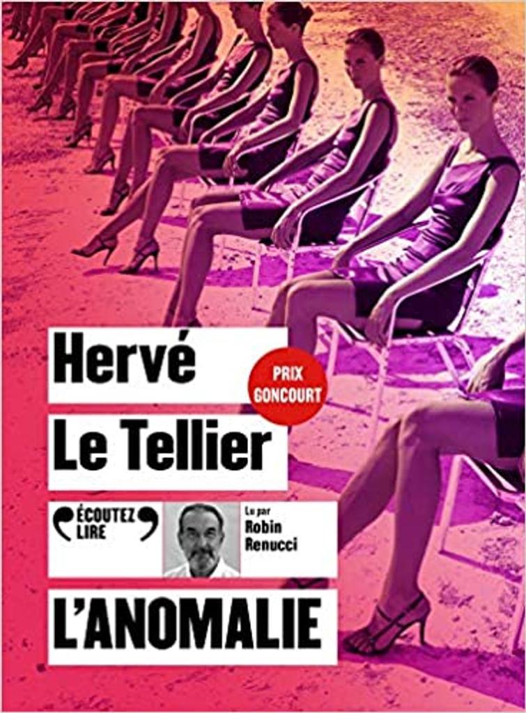 L'anomalie. / Hervé Le Tellier |