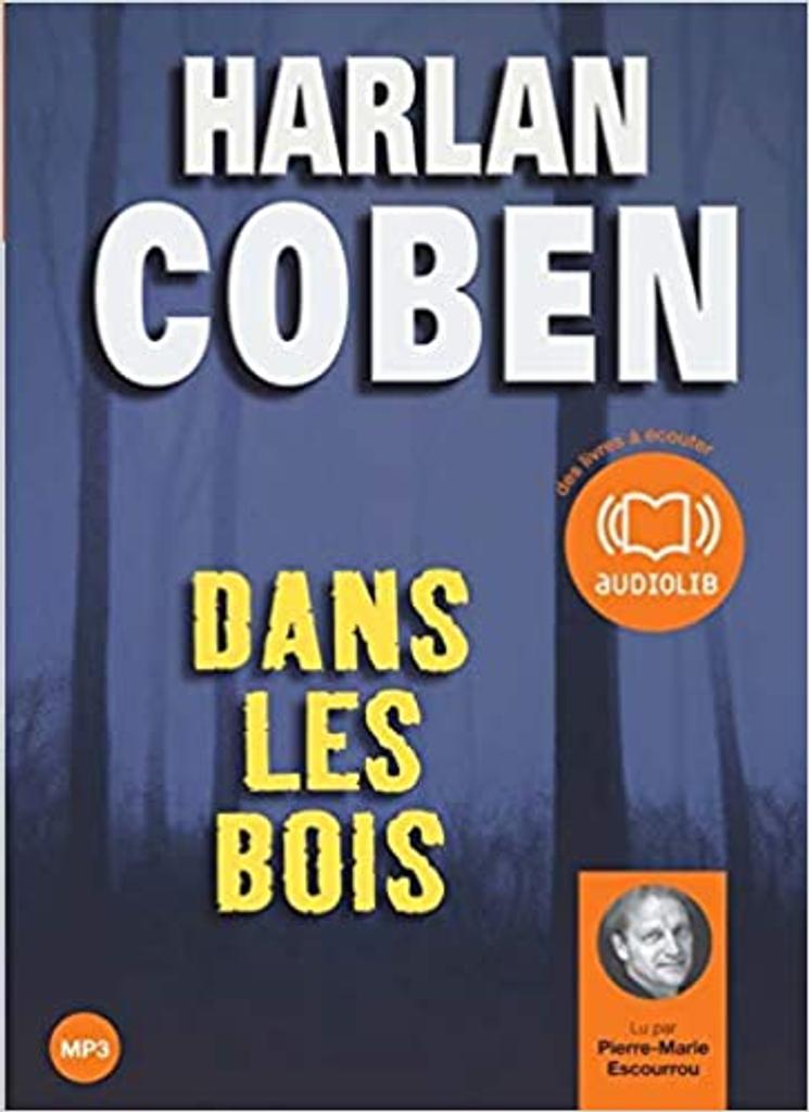 Dans les bois. / Harlan Coben  