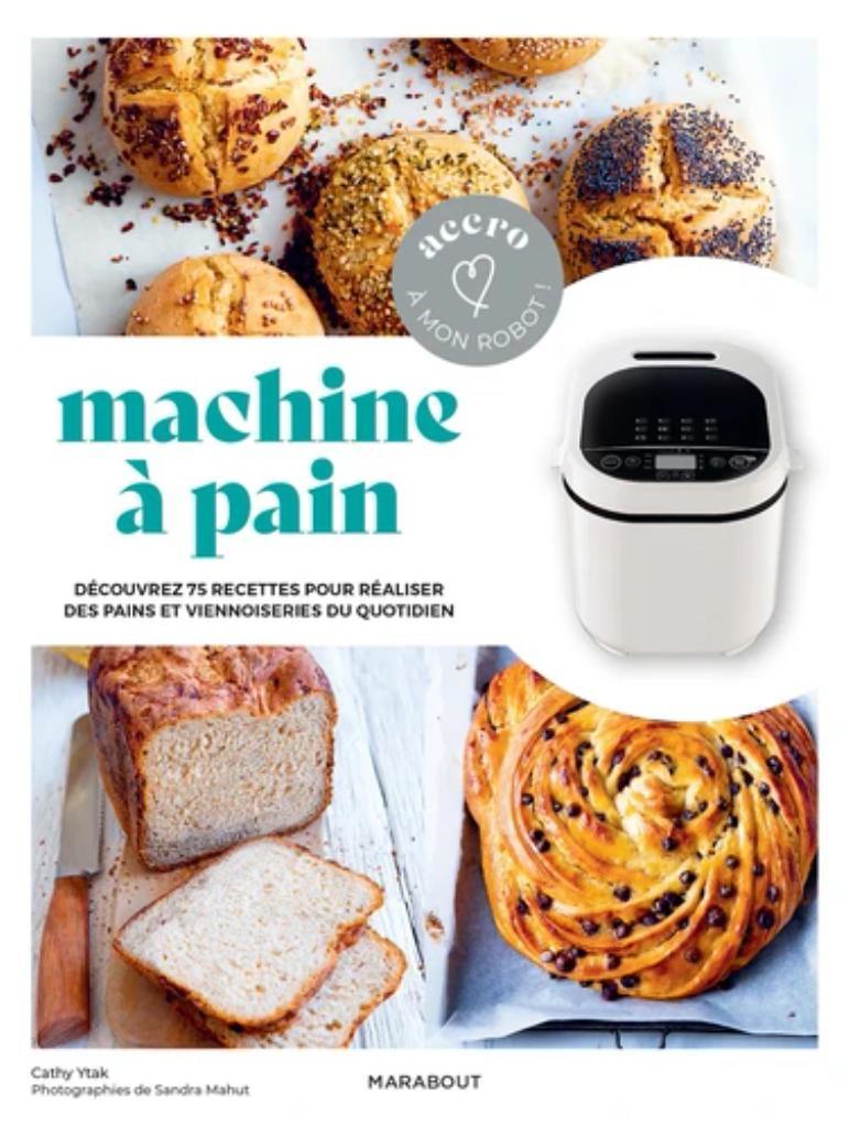 Accro à mon robot - Machine à pain |